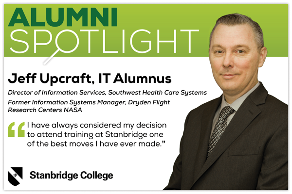 Stanbridge IT Alumni Spotlight: Jeff Upcraft, Director of Information Services Works to Master His Craft