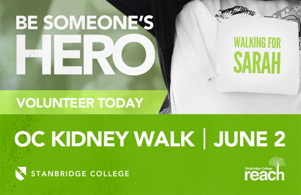 Volunteer at the OC Kidney Walk – Sunday June 2 with Stanbridge College REACH